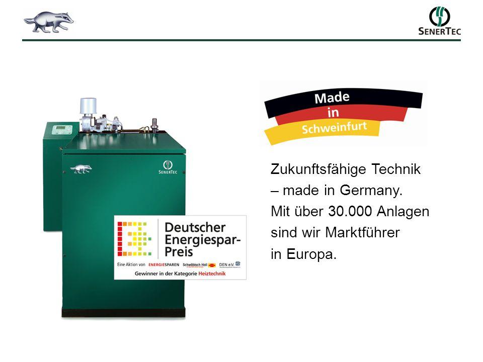 Zukunftsfähige Technik – made in Germany. Mit über 30.000 Anlagen sind wir Marktführer in Europa.