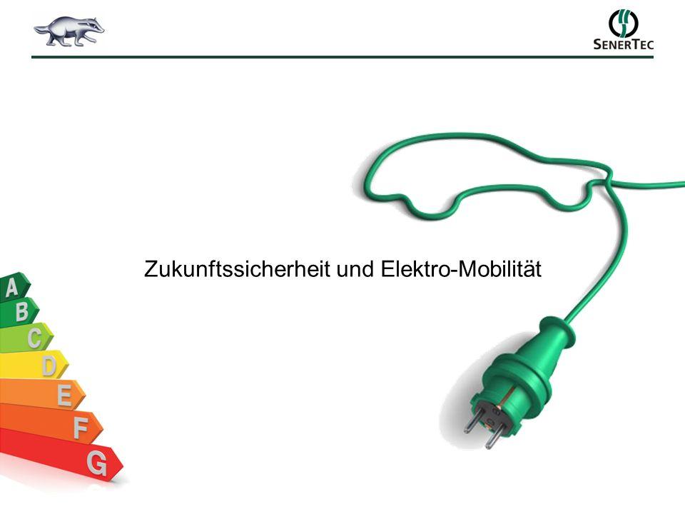 Zukunftssicherheit und Elektro-Mobilität