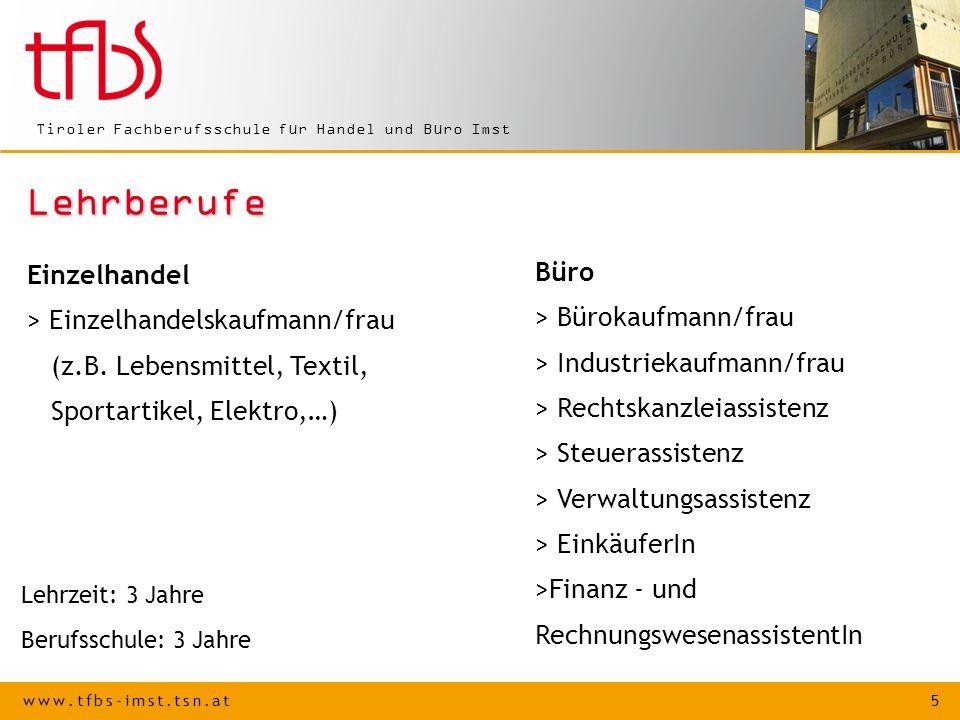www.tfbs-imst.tsn.at 6 Tiroler Fachberufsschule für Handel und Büro Imst Unser Leitbild Die Tiroler Fachberufsschule für Handel und Büro