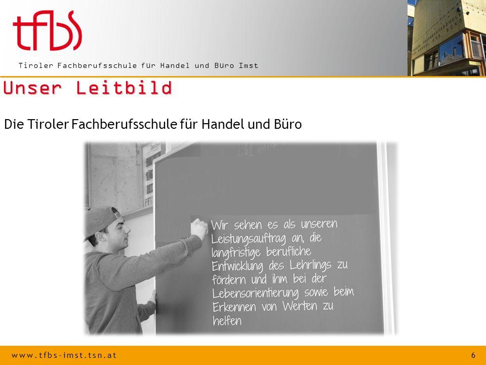 www.tfbs-imst.tsn.at 7 Tiroler Fachberufsschule für Handel und Büro Imst Wir sind engagierte Lehrer und sorgen für eine umsichtige Betreuung der uns anvertrauten Jugendlichen.