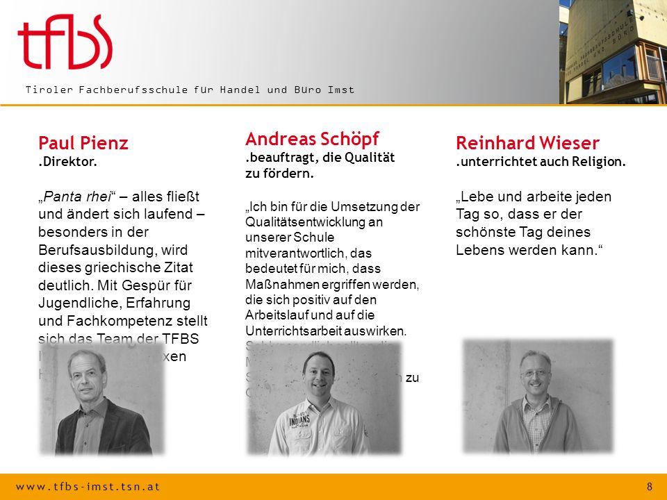 www.tfbs-imst.tsn.at 9 Tiroler Fachberufsschule für Handel und Büro Imst Elisabeth Weirather.betreut die integrative Berufsausbildung.