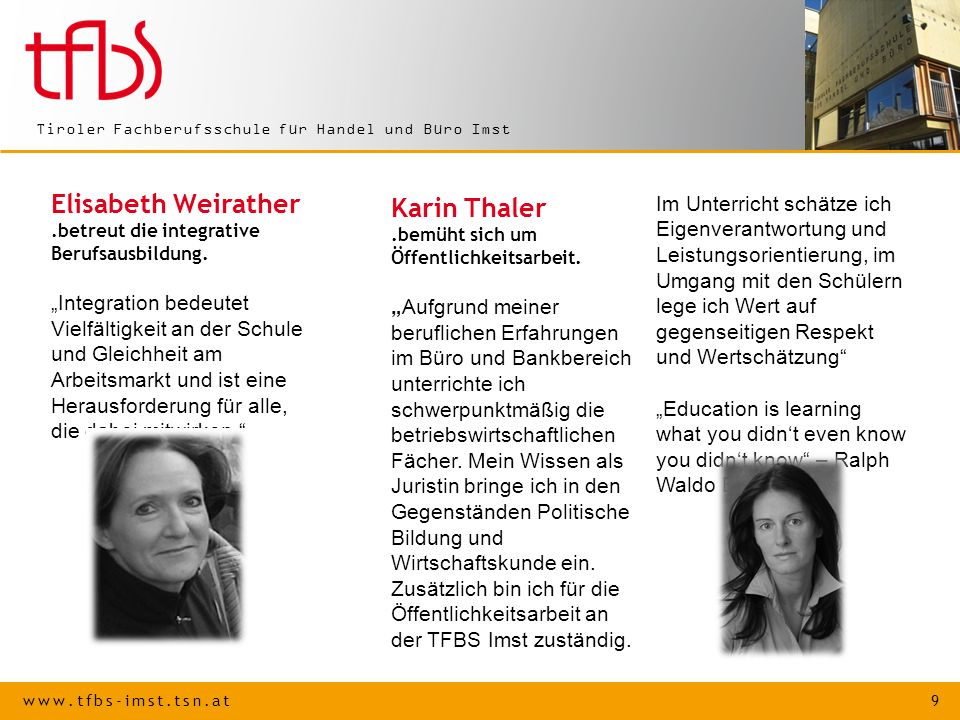 www.tfbs-imst.tsn.at 10 Tiroler Fachberufsschule für Handel und Büro Imst Dietmar Unterlechner.kompetent in Englisch.