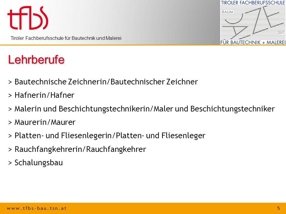 www.tfbs-bau.tsn.at 5 Tiroler Fachberufsschule für Bautechnik und Malerei Lehrberufe > Bautechnische Zeichnerin/Bautechnischer Zeichner > Hafnerin/Haf