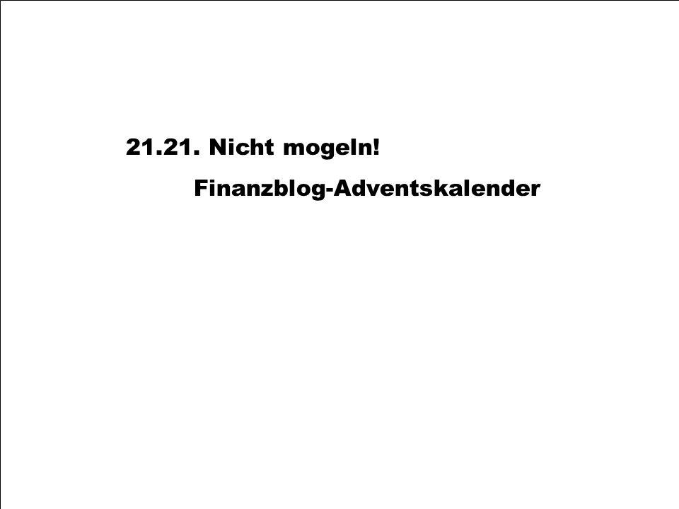 21.21. Nicht mogeln! Finanzblog-Adventskalender