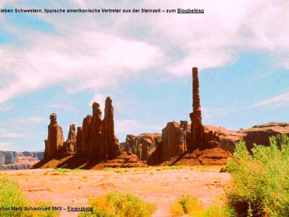 … die sieben Schwestern, tippische amerikanische Vertreter aus der Steinzeit – zum BlogbeitragBlogbeitrag Foto Stephan Marti Schiedrued SMS – FinanzblogFinanzblog