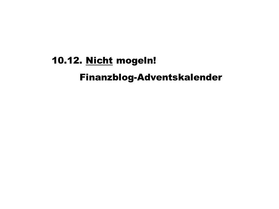 10.12. Nicht mogeln!Nicht Finanzblog-Adventskalender
