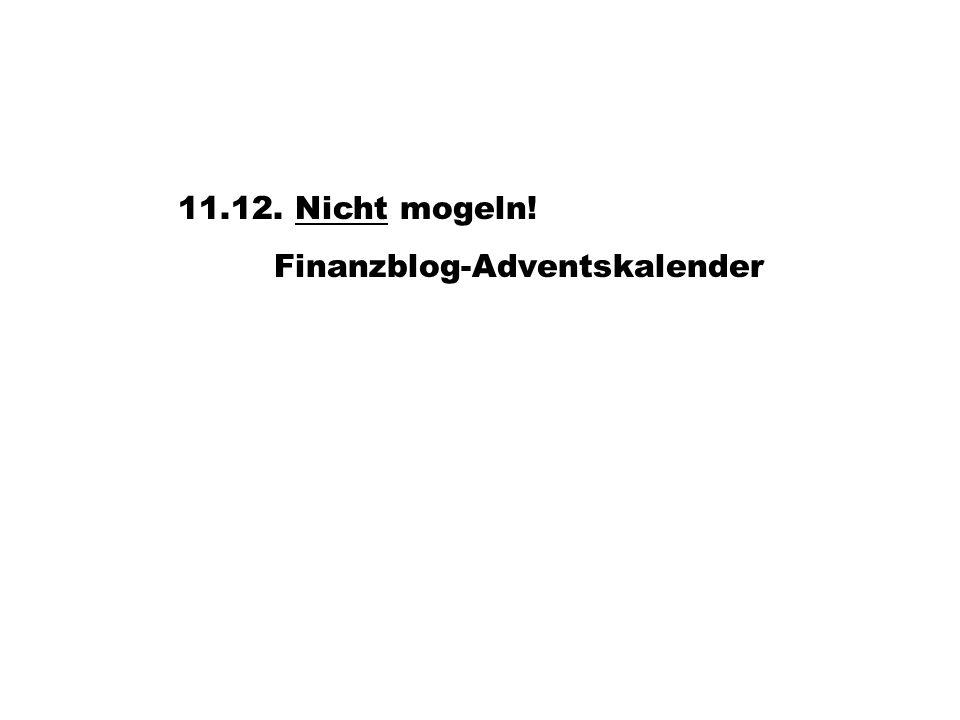 11.12. Nicht mogeln!Nicht Finanzblog-Adventskalender
