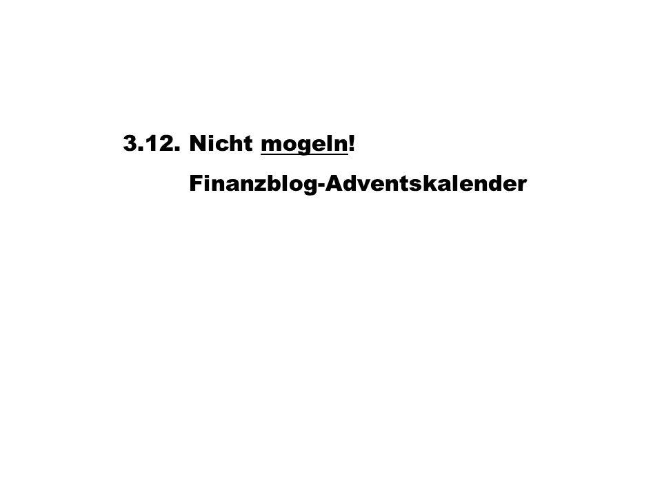 3.12. Nicht mogeln!mogeln Finanzblog-Adventskalender