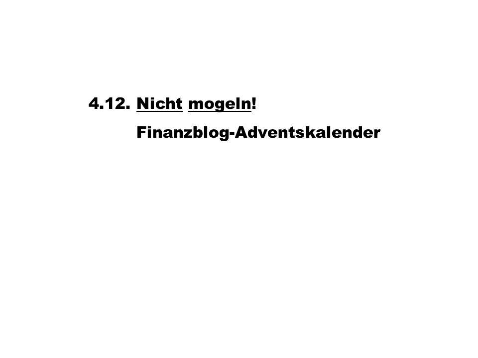 4.12. Nicht mogeln!Nichtmogeln Finanzblog-Adventskalender