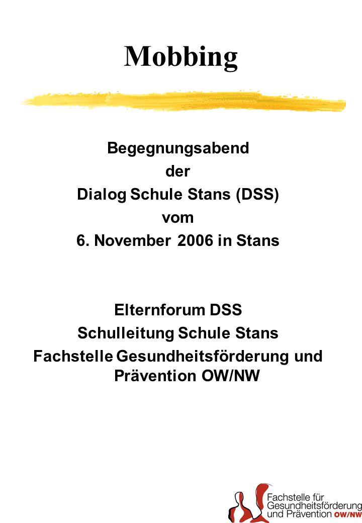 Mobbing Begegnungsabend der Dialog Schule Stans (DSS) vom 6.