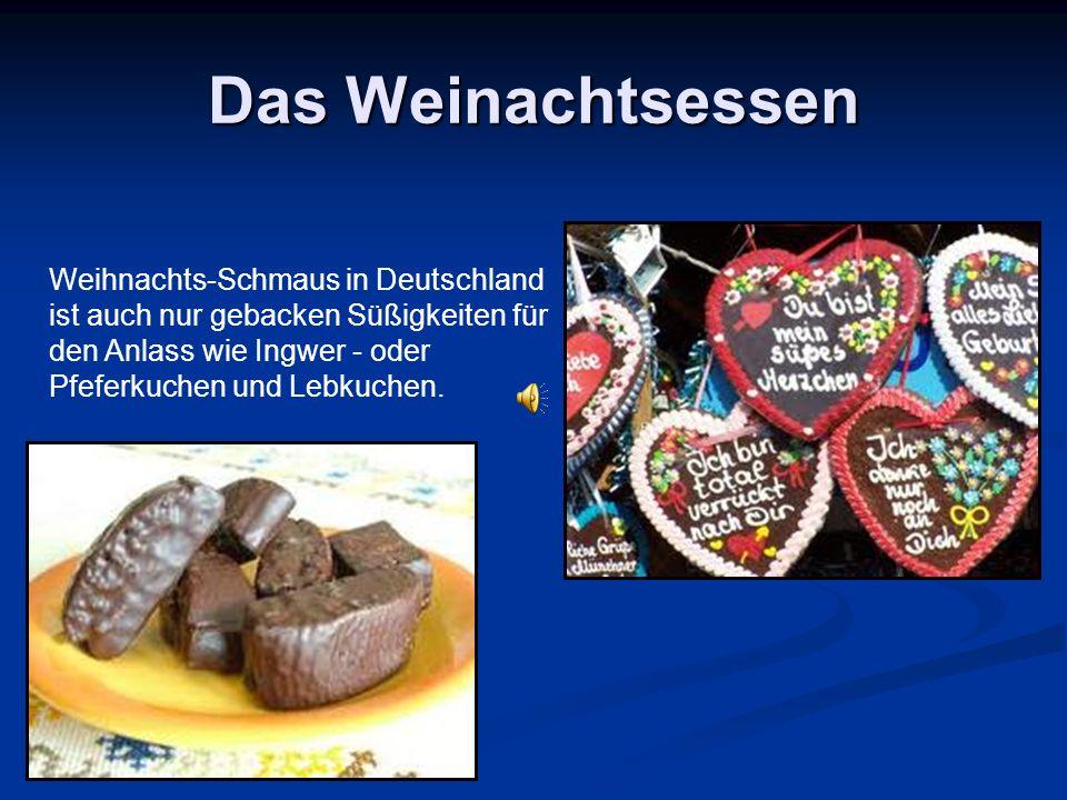 Das Weinachtsessen Weihnachts-Schmaus in Deutschland ist auch nur gebacken Süßigkeiten für den Anlass wie Ingwer - oder Pfeferkuchen und Lebkuchen.