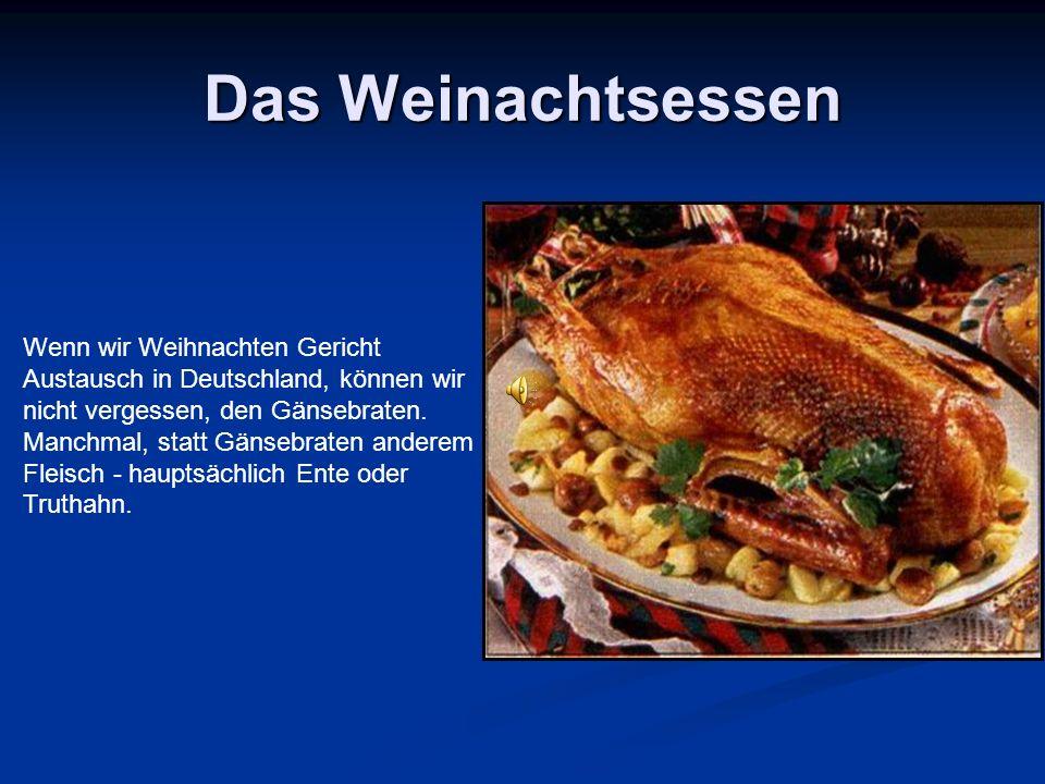 Das Weinachtsessen Wenn wir Weihnachten Gericht Austausch in Deutschland, können wir nicht vergessen, den Gänsebraten.