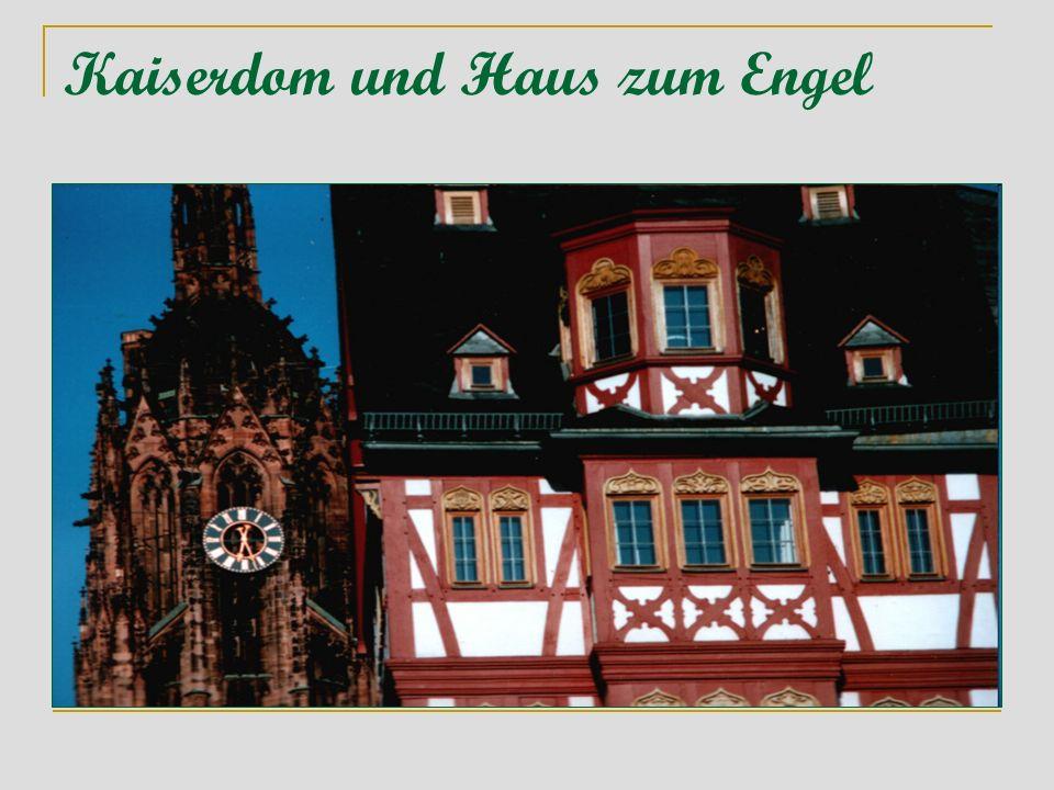 Kaiserdom und Haus zum Engel