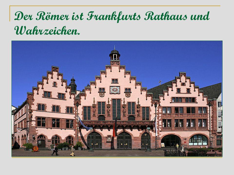 Der Römer ist Frankfurts Rathaus und Wahrzeichen.