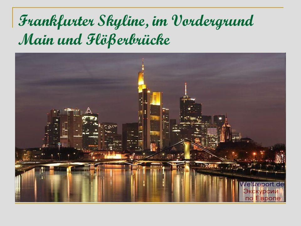 Frankfurter Skyline, im Vordergrund Main und Flößerbrücke