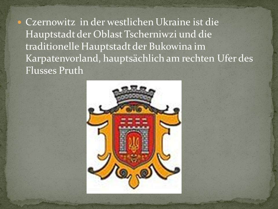 Czernowitz in der westlichen Ukraine ist die Hauptstadt der Oblast Tscherniwzi und die traditionelle Hauptstadt der Bukowina im Karpatenvorland, hauptsächlich am rechten Ufer des Flusses Pruth