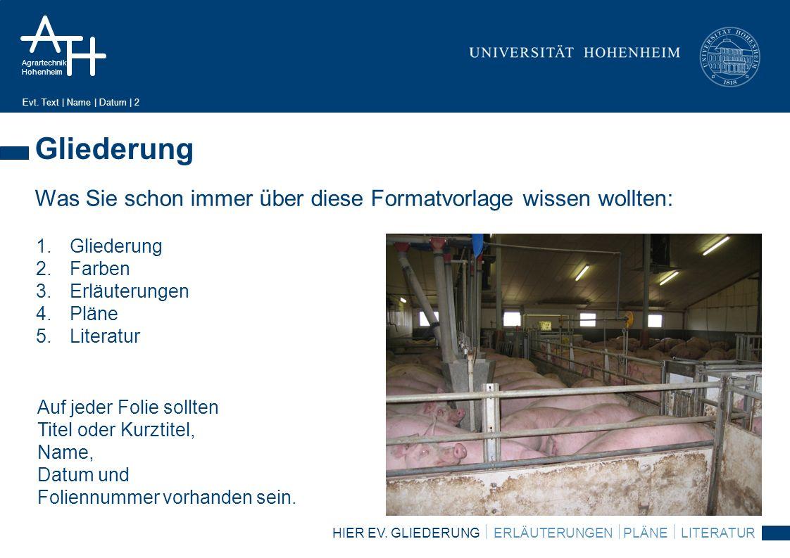 Agrartechnik Hohenheim Evt.Text | Name | Datum | 3 Farben HIER EV.