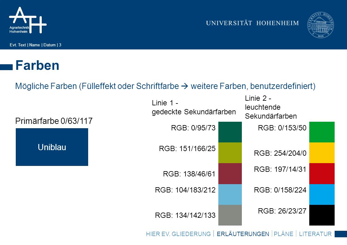 Agrartechnik Hohenheim Evt.Text | Name | Datum | 4 Erläuterungen HIER EV.