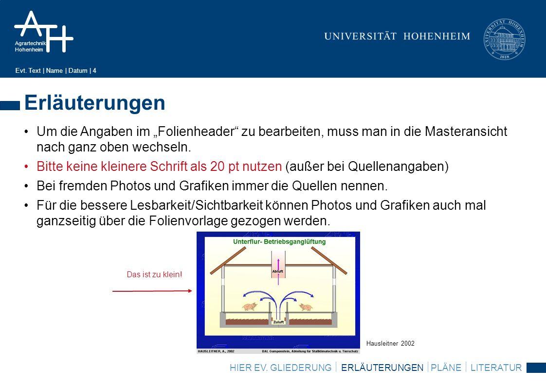 Agrartechnik Hohenheim Evt.Text | Name | Datum | 5 Pläne HIER EV.
