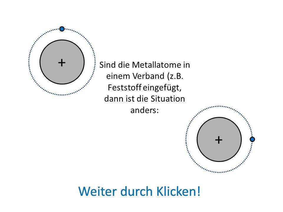 Bei isolierten Metallatomen (z.B.