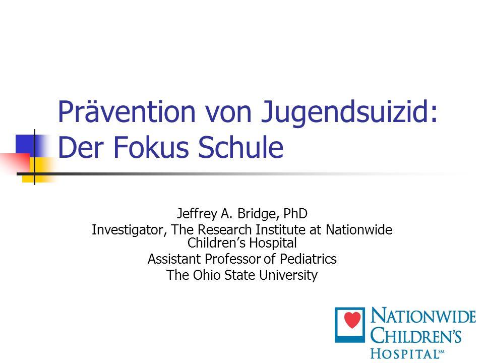 Prävention von Jugendsuizid: Der Fokus Schule Jeffrey A.