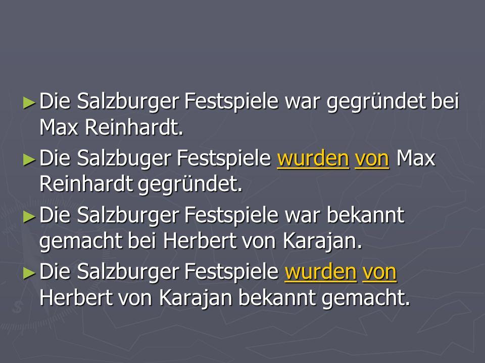 Die Salzburger Festspiele war gegründet bei Max Reinhardt.