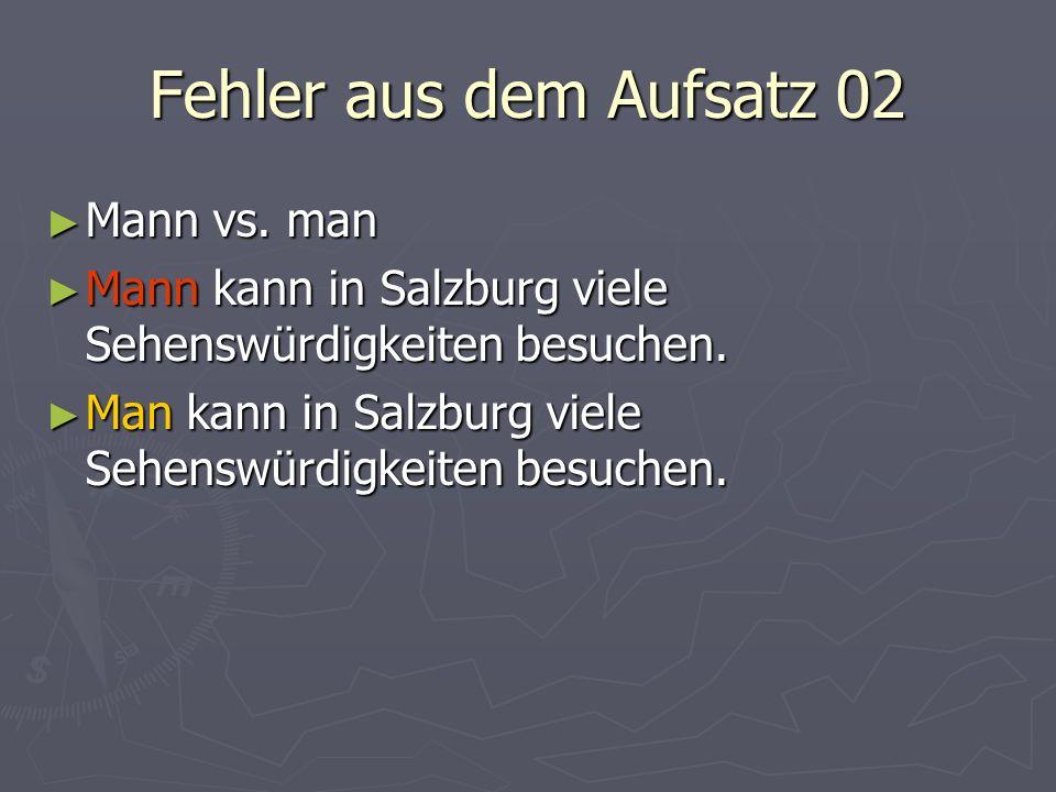 Fehler aus dem Aufsatz 02 Mann vs. man Mann vs.