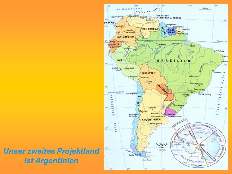 Unser zweites Projektland ist Argentinien