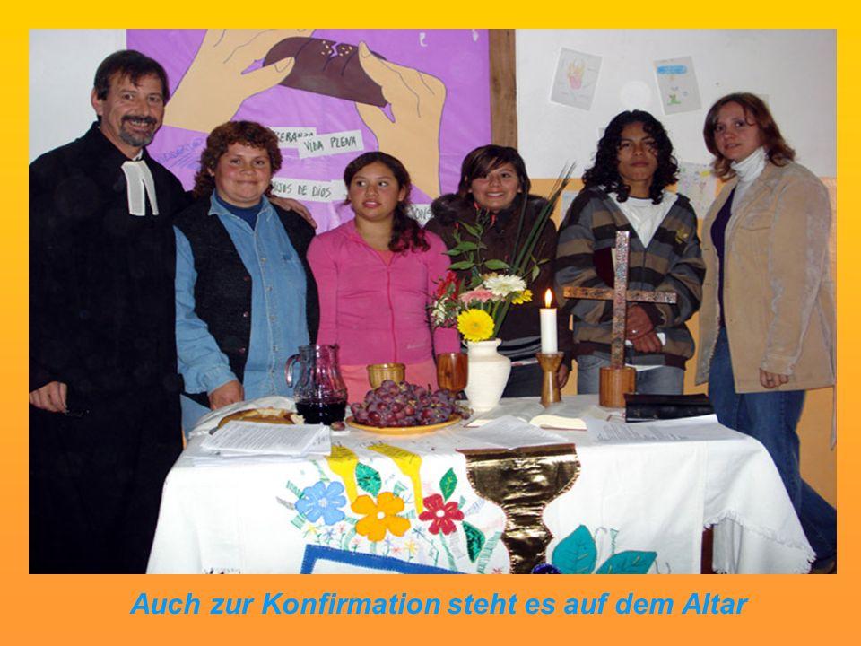 Auch zur Konfirmation steht es auf dem Altar