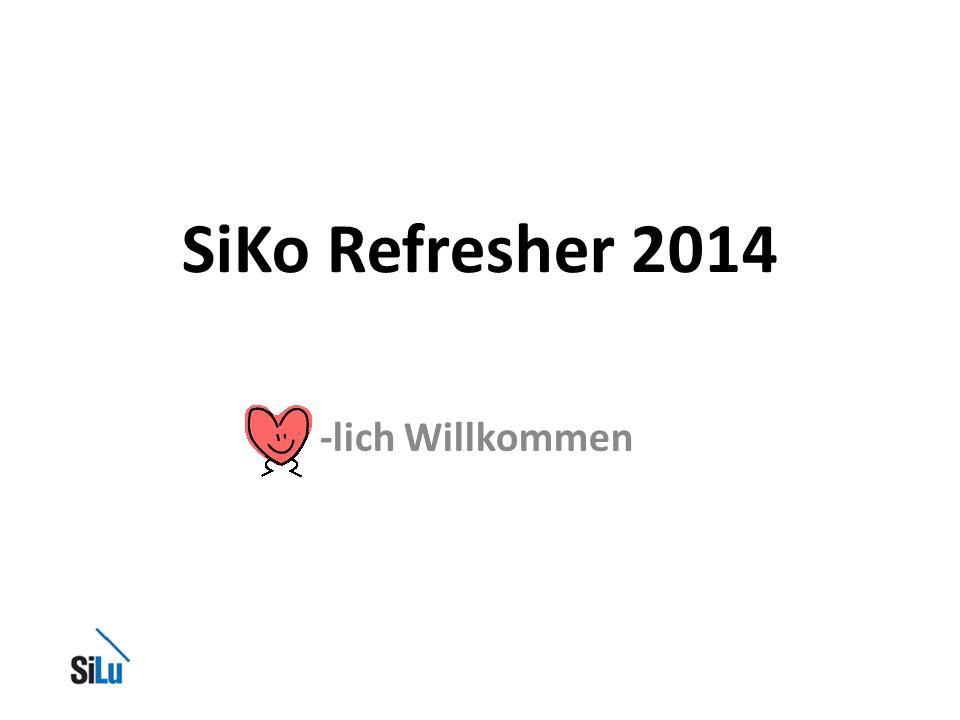 1Baugenossenschaft SILU SiKo Refresher 2014 -lich Willkommen
