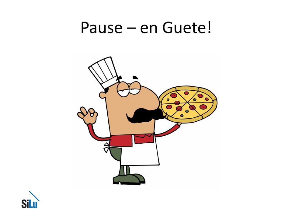Pause – en Guete!
