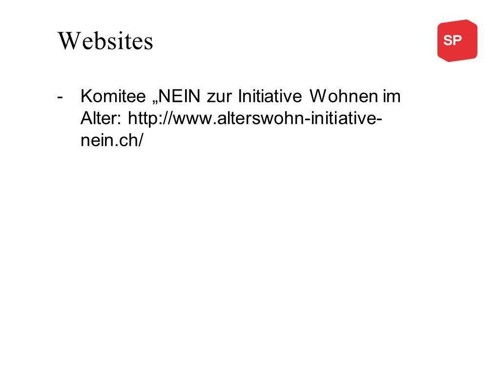 Websites -Komitee NEIN zur Initiative Wohnen im Alter: http://www.alterswohn-initiative- nein.ch/