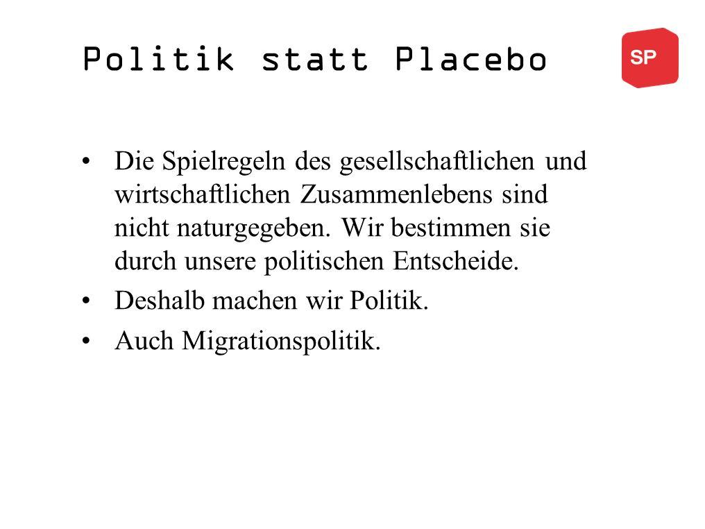 Politik statt Placebo Die Spielregeln des gesellschaftlichen und wirtschaftlichen Zusammenlebens sind nicht naturgegeben.