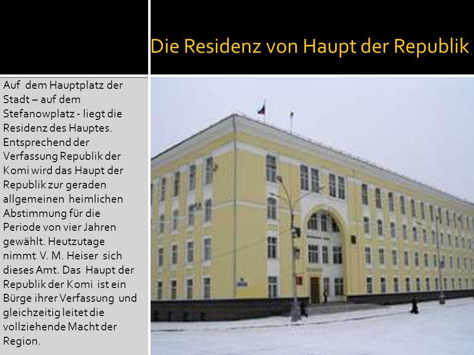 Die Residenz von Haupt der Republik Auf dem Hauptplatz der Stadt – auf dem Stefanowplatz - liegt die Residenz des Hauptes.