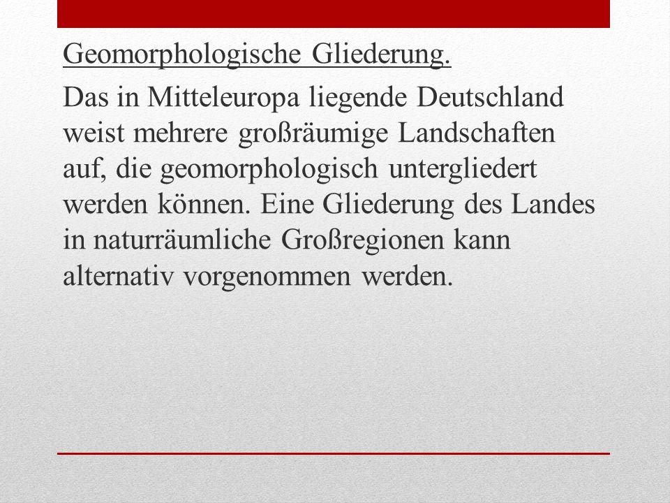 Geomorphologische Gliederung.