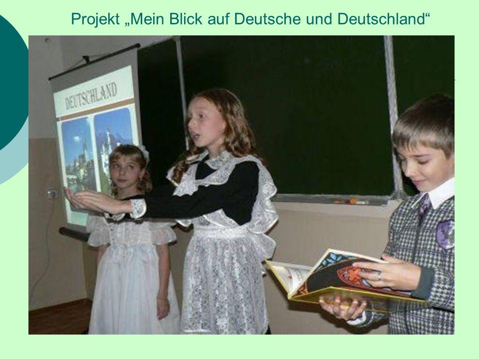 Projekt Mein Blick auf Deutsche und Deutschland