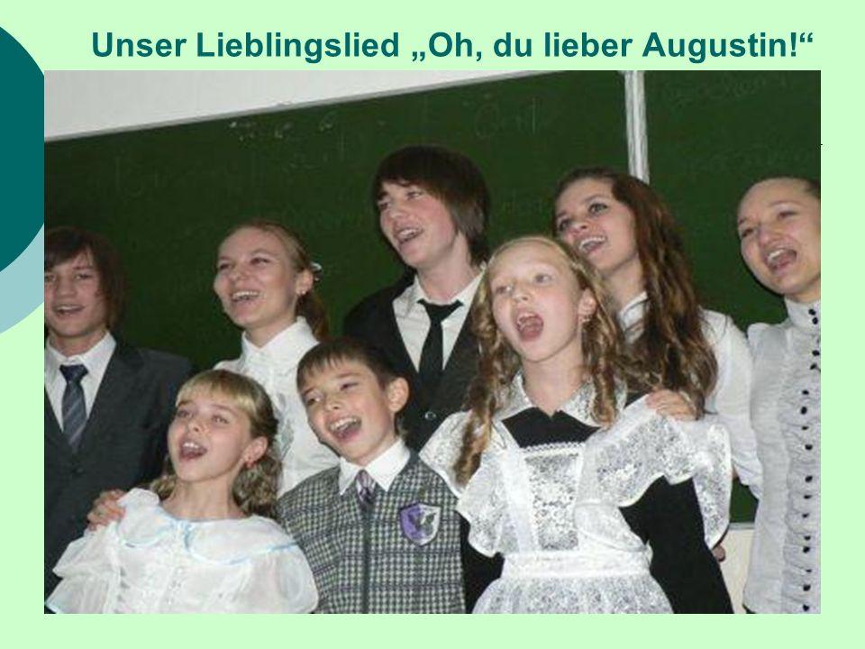 Unser Lieblingslied Oh, du lieber Augustin!