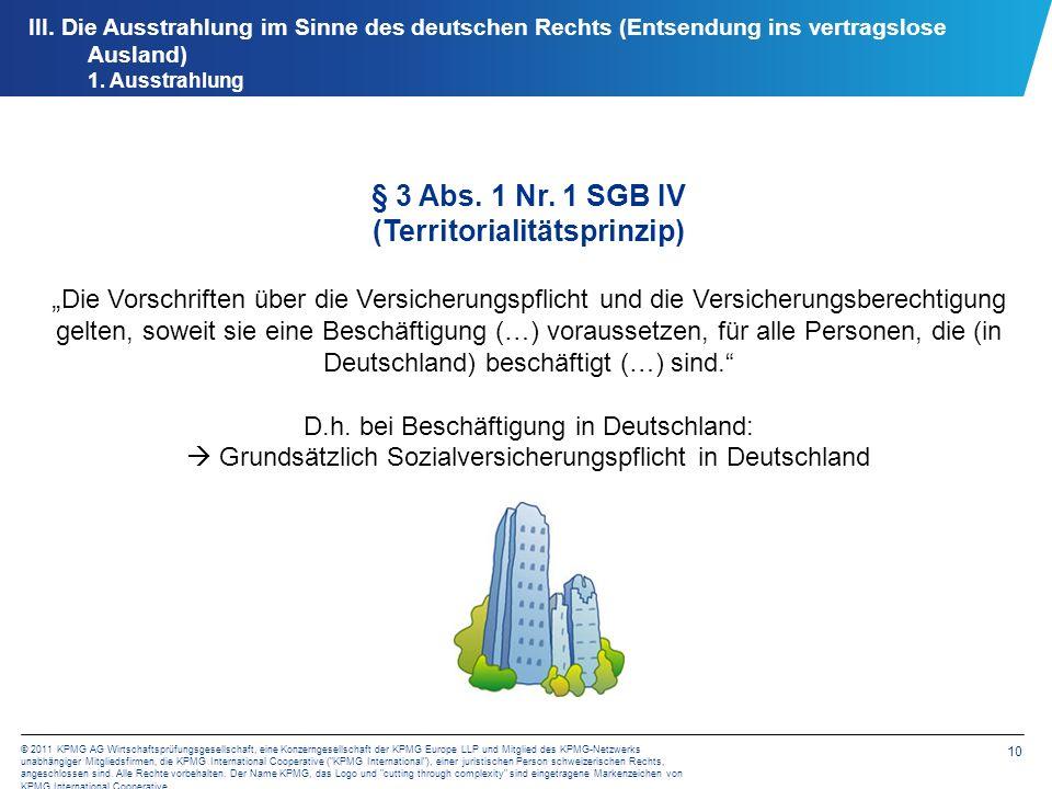 10 © 2011 KPMG AG Wirtschaftsprüfungsgesellschaft, eine Konzerngesellschaft der KPMG Europe LLP und Mitglied des KPMG-Netzwerks unabhängiger Mitglieds