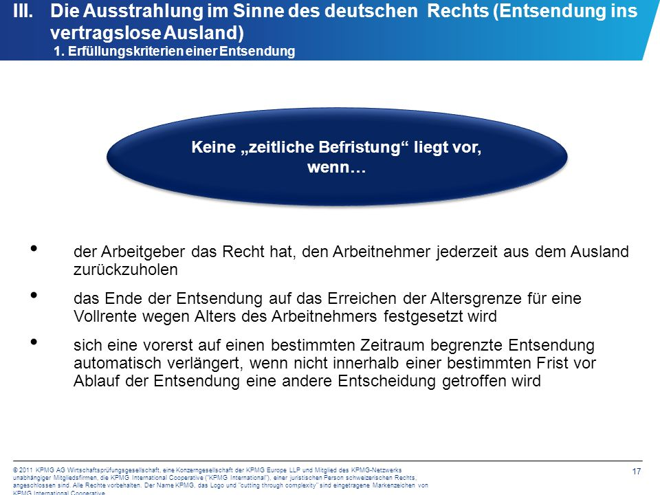 17 © 2011 KPMG AG Wirtschaftsprüfungsgesellschaft, eine Konzerngesellschaft der KPMG Europe LLP und Mitglied des KPMG-Netzwerks unabhängiger Mitglieds