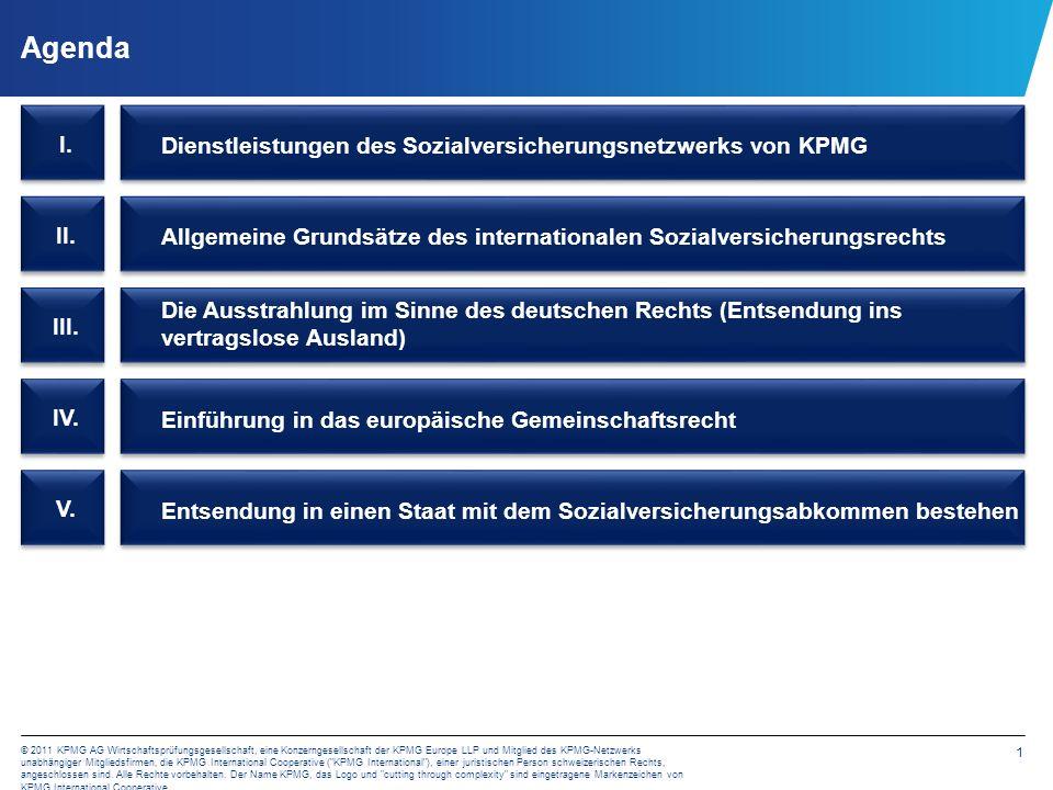 1 © 2011 KPMG AG Wirtschaftsprüfungsgesellschaft, eine Konzerngesellschaft der KPMG Europe LLP und Mitglied des KPMG-Netzwerks unabhängiger Mitgliedsf
