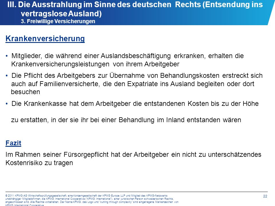 22 © 2011 KPMG AG Wirtschaftsprüfungsgesellschaft, eine Konzerngesellschaft der KPMG Europe LLP und Mitglied des KPMG-Netzwerks unabhängiger Mitglieds