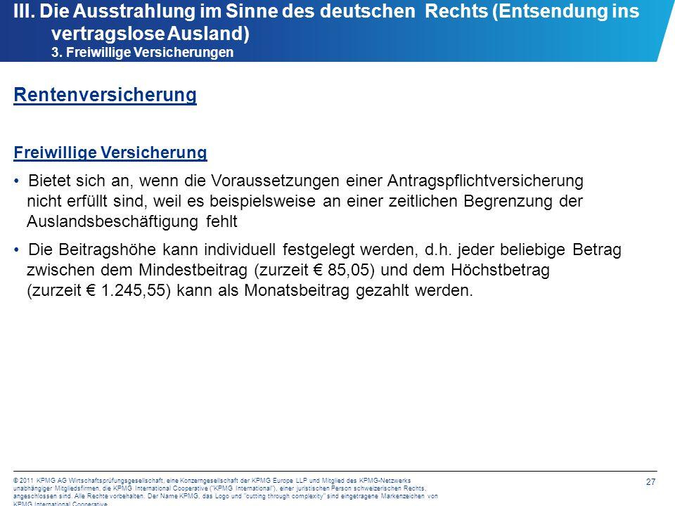 27 © 2011 KPMG AG Wirtschaftsprüfungsgesellschaft, eine Konzerngesellschaft der KPMG Europe LLP und Mitglied des KPMG-Netzwerks unabhängiger Mitglieds