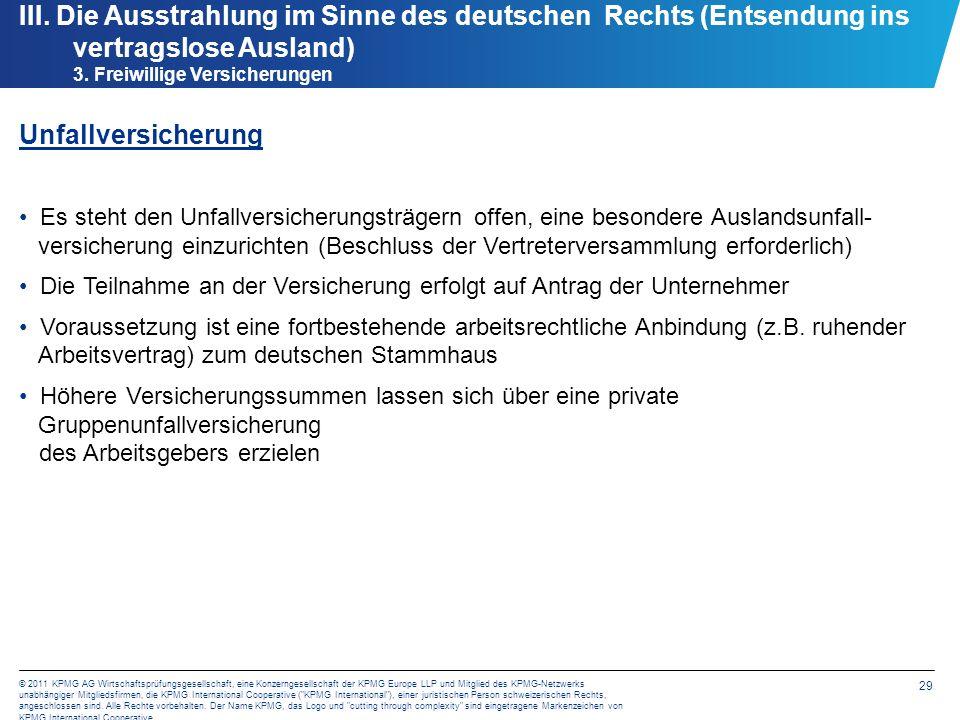 29 © 2011 KPMG AG Wirtschaftsprüfungsgesellschaft, eine Konzerngesellschaft der KPMG Europe LLP und Mitglied des KPMG-Netzwerks unabhängiger Mitglieds