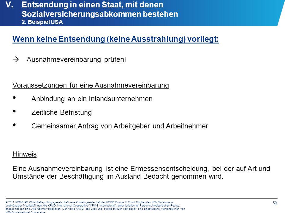 53 © 2011 KPMG AG Wirtschaftsprüfungsgesellschaft, eine Konzerngesellschaft der KPMG Europe LLP und Mitglied des KPMG-Netzwerks unabhängiger Mitglieds