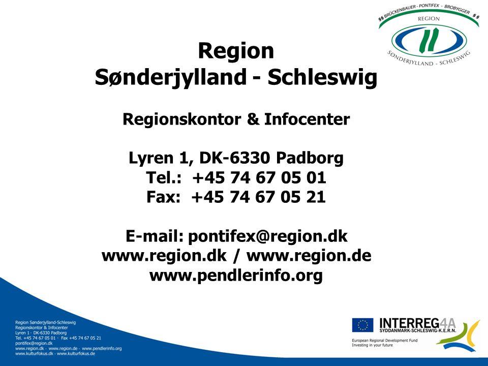 Region Sønderjylland - Schleswig Regionskontor & Infocenter Lyren 1, DK-6330 Padborg Tel.: +45 74 67 05 01 Fax: +45 74 67 05 21 E-mail: pontifex@regio