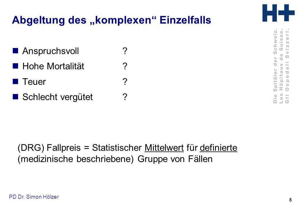 5 PD Dr.Simon Hölzer Abgeltung des komplexen Einzelfalls Anspruchsvoll .