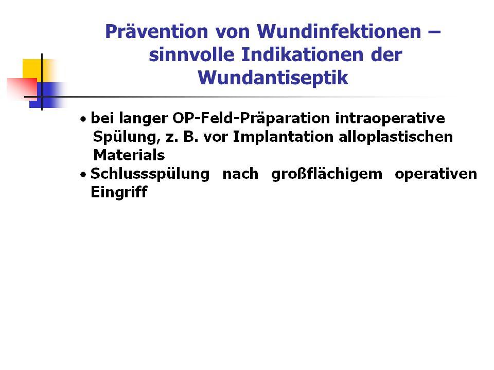 Prävention von Wundinfektionen – sinnvolle Indikationen der Wundantiseptik