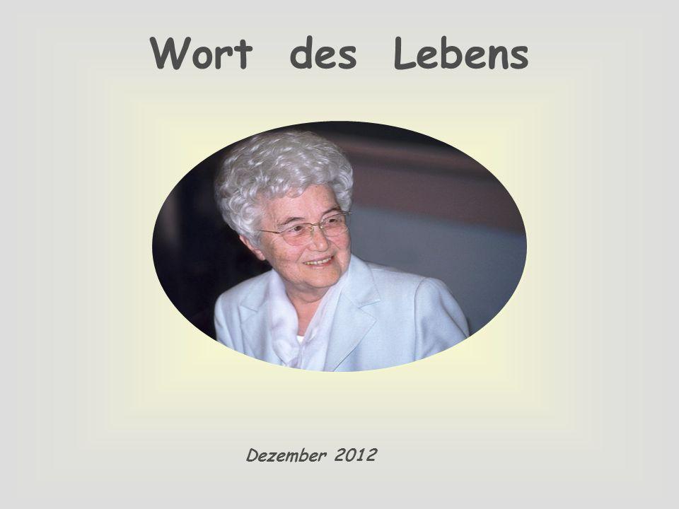 Wort des Lebens Dezember 2012
