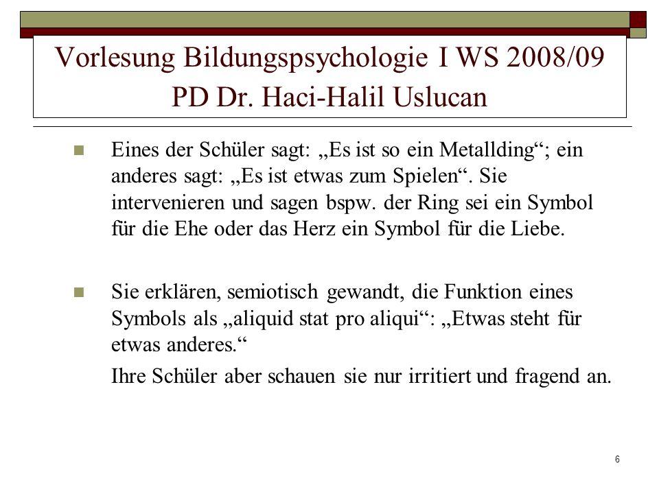 27 4.Stadientheorie 4.2.4Koordination der sekundären Verhaltensschemata ( 8.