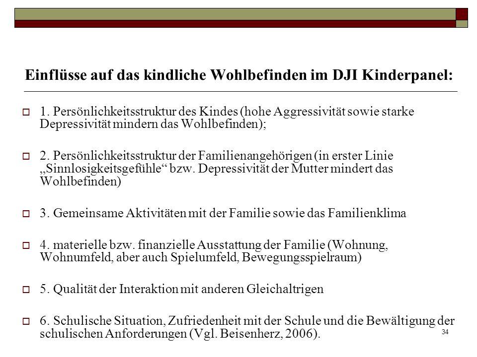 33 Grundbedürfnisse aller Kinder 5. Bedürfnis nach Grenzen und festen Strukturen Effektive Grenzsetzung: keine Vorteile des Erwachsenen; keine Willkür